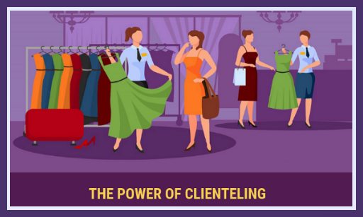 The Power Of Clienteling