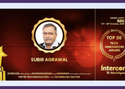 "Subir Agrawal (Founder & Director) Recognized as "" Top 50 Visionaries and Innovators"" by Intercon"