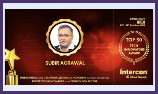 """Subir Agrawal (Founder & Director) Recognized as """" Top 50 Visionaries and Innovators"""" by Intercon"""