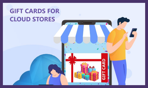 Gift cards for Cloud Store[Estimated Reading time- 7:m,41:s]